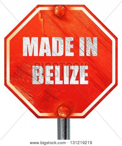 Made in belize, 3D rendering, a red stop sign