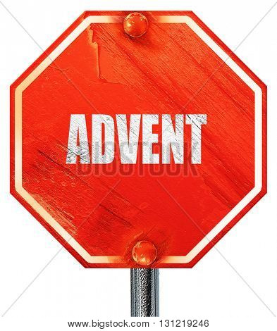 advent, 3D rendering, a red stop sign