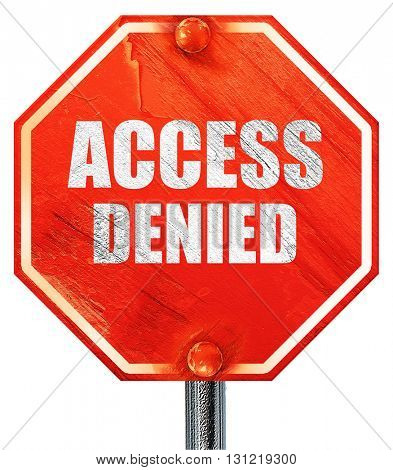 access denied, 3D rendering, a red stop sign