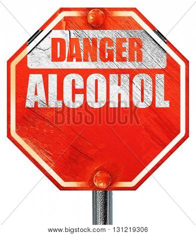 Alcohol abuse sign, 3D rendering, a red stop sign
