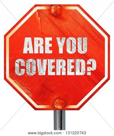 are you covered, 3D rendering, a red stop sign