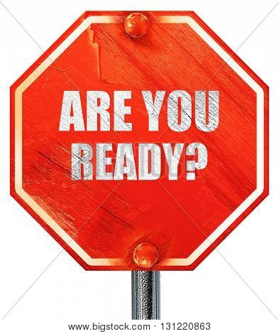 are you ready, 3D rendering, a red stop sign
