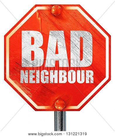 bad neighbour, 3D rendering, a red stop sign