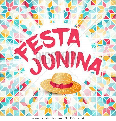 Festa Junina illustration - traditional Brazil june festival party - Midsummer holiday. Carnival background - lettering Festa Junina thatched hat light rays on abstract festive pattern.