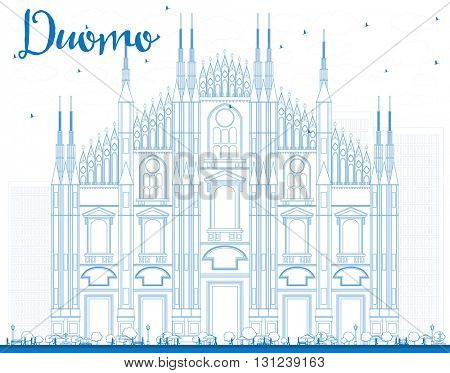 Outline Duomo in Blue Color. Milan. Italy. Vector Illustration. Tourism Concept with Historic Building. Image for Presentation Banner Placard and Web Site.