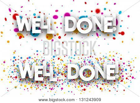 Well done paper banners set with color drops. Vector illustration.