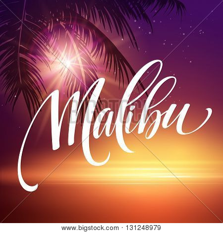 Malibu California handwriting lettering on the palm leaf tropical background. Vector illustration EPS10