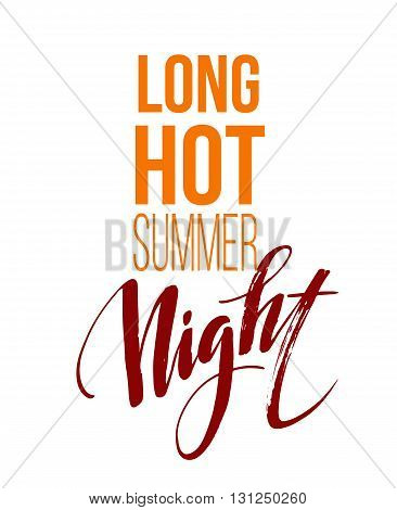 Long Hot Summer Night Typography Design. Vector illustration EPS10