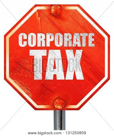 corporate tax, 3D rendering, a red stop sign