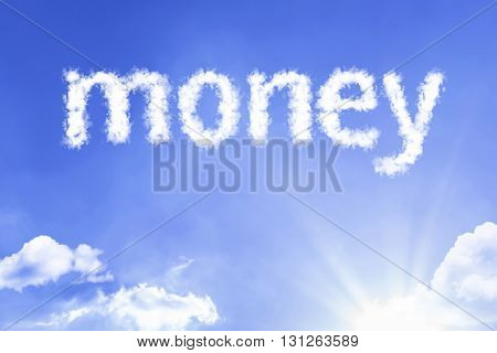Money cloud word with a blue sky