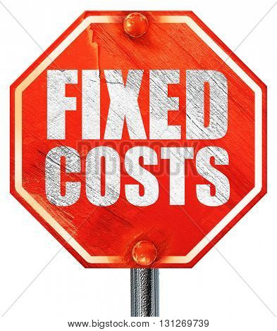 fixed costs, 3D rendering, a red stop sign