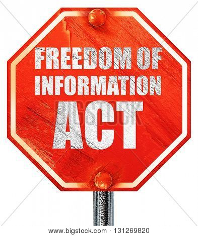 freedom of information act, 3D rendering, a red stop sign