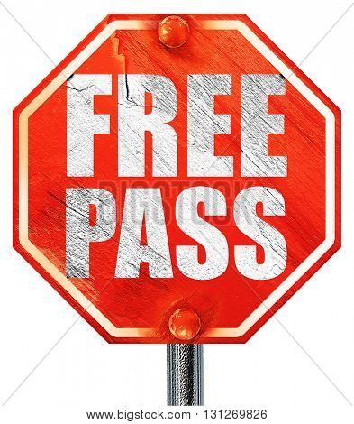 free pass, 3D rendering, a red stop sign