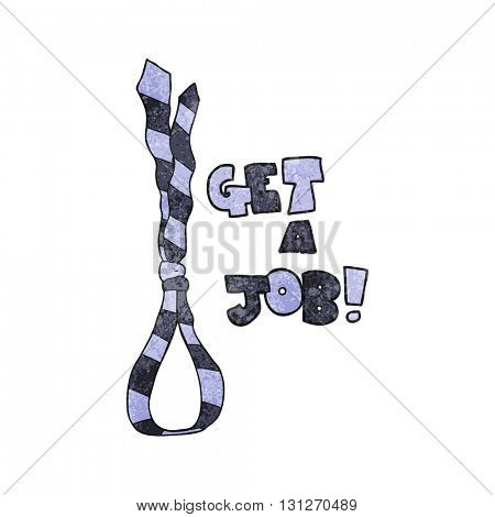 freehand textured cartoon get a job tie noose symbol