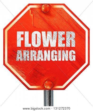 flower arranging, 3D rendering, a red stop sign
