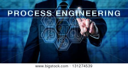 Business manager is touching PROCESS ENGINEERING on a virtual interactive input display. Business and industry metaphor. Technology concept. Icons for workers magnifier and mechanical tools.
