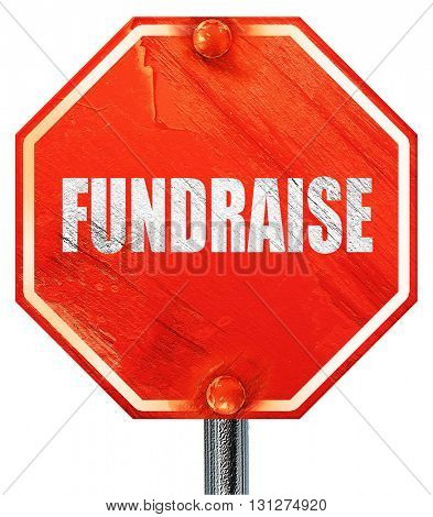 fundraise, 3D rendering, a red stop sign