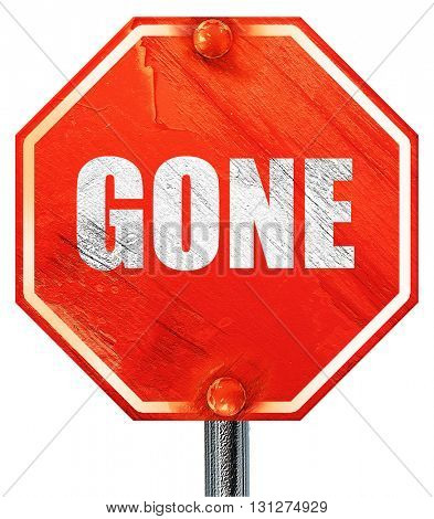gone sign background, 3D rendering, a red stop sign