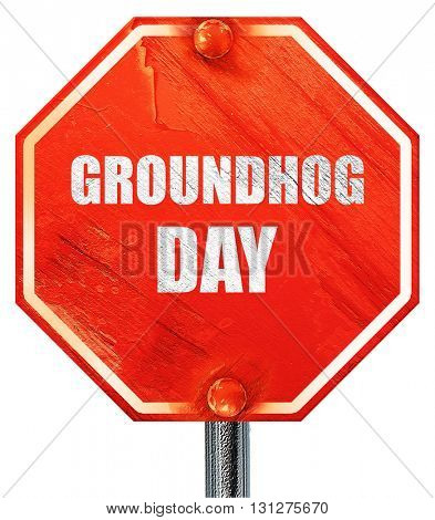 groundhog day, 3D rendering, a red stop sign