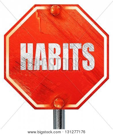 habits, 3D rendering, a red stop sign