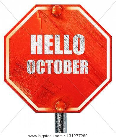 hello october, 3D rendering, a red stop sign