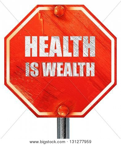 health is wealth, 3D rendering, a red stop sign