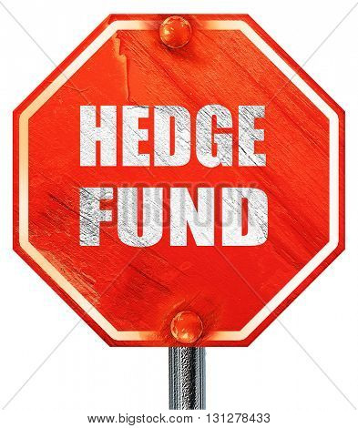 hedge fund, 3D rendering, a red stop sign