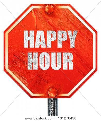 happy hour, 3D rendering, a red stop sign