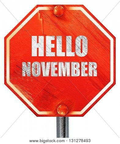 hello november, 3D rendering, a red stop sign