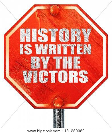 history is written by the victors, 3D rendering, a red stop sign