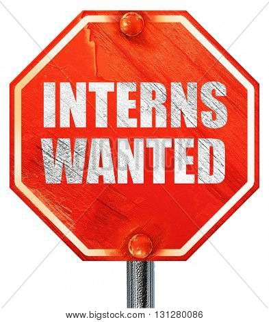 interns wanted, 3D rendering, a red stop sign