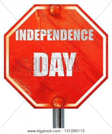 Happy independence day, 3D rendering, a red stop sign