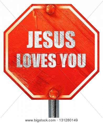 jesus loves you, 3D rendering, a red stop sign