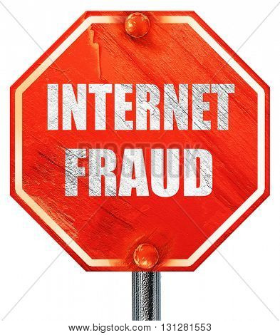 Internet fraud background, 3D rendering, a red stop sign