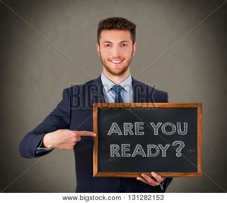 Are You Ready on Blackboard Background Working Conceptual Business Concept