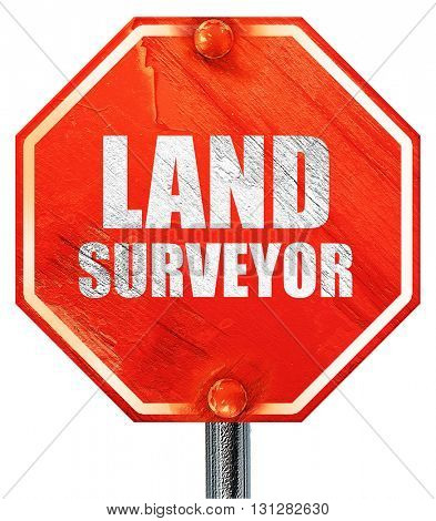 land surveyor, 3D rendering, a red stop sign