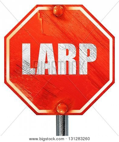 larp, 3D rendering, a red stop sign