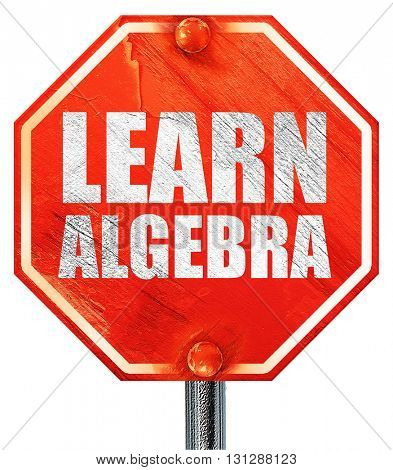 learn algebra, 3D rendering, a red stop sign