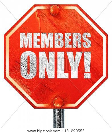 members only!, 3D rendering, a red stop sign
