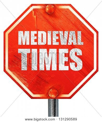 medieval times, 3D rendering, a red stop sign