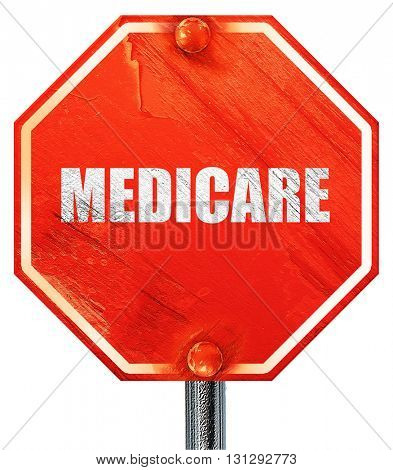 medicare, 3D rendering, a red stop sign