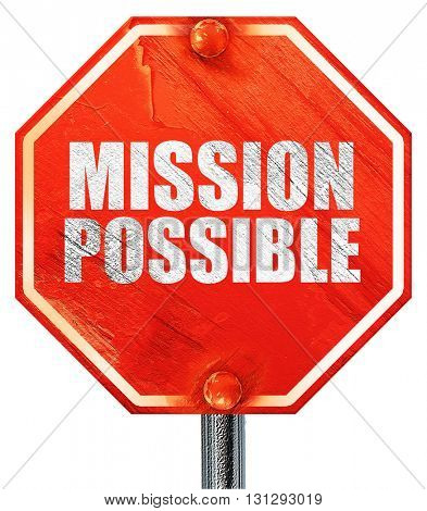 mission possible, 3D rendering, a red stop sign