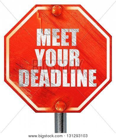 meet your deadline, 3D rendering, a red stop sign