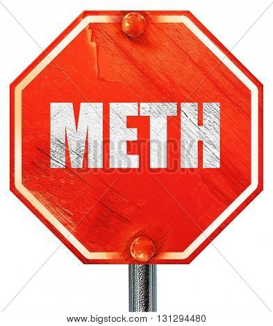 meth, 3D rendering, a red stop sign