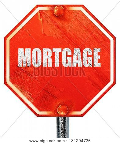 mortgage, 3D rendering, a red stop sign