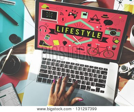 Lifestyle Hobby Passion Habits Culture Behavior Concept