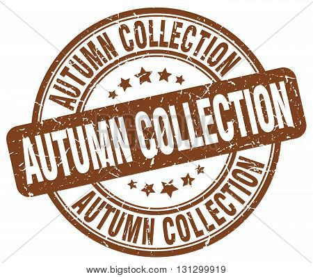 autumn collection brown grunge round vintage rubber stamp.autumn collection stamp.autumn collection round stamp.autumn collection grunge stamp.autumn collection.autumn collection vintage stamp.