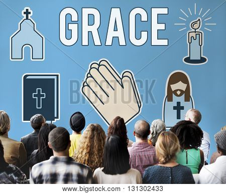Grace Graceful Hope Jesus Christ Spiritual Worship Concept