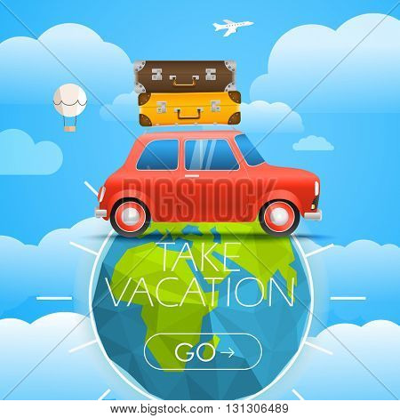 Vacation travelling concept. Vector travel illustration with a red car. Take vacation concept with the logo and the Earth