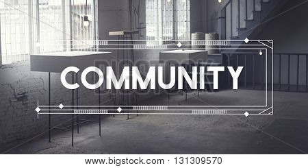 Community Society Connection Togetherness Unity Concept